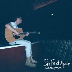 Six Feet Apart - Alec Benjamin