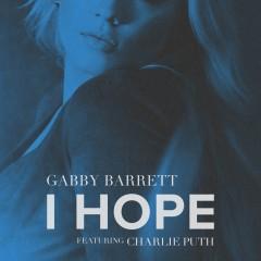 I Hope - Gabby Barrett feat. Charlie Puth