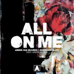 All On Me - Armin Van Buuren & Brennan Heart feat. Andreas Moe