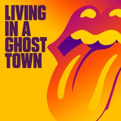 Living In A Ghost Town - Rolling Stones