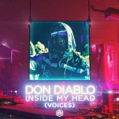 Inside My Head (Voices) - Don Diablo