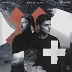 Higher Ground - Martin Garrix feat. John Martin