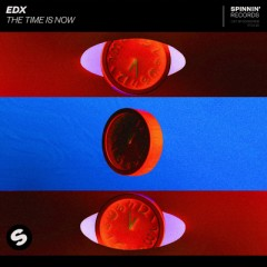 The Time Is Now - EDX