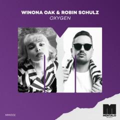 Oxygen - Winona Oak & Robin Schulz