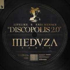 Discopolis - Lifelike & Kris Menace