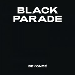Black Parade - Beyonce Knowles
