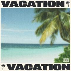 Vacation - Tyga