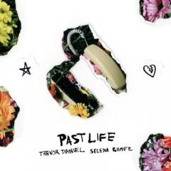 Past Life - Trevor Daniel & Selena Gomez