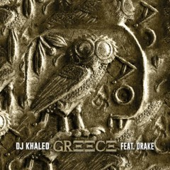 Greece - Dj Khaled feat. Drake