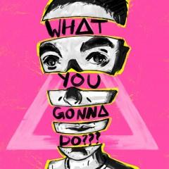 What You Gonna Do??? - Bastille