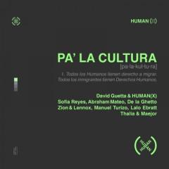Pa' La Cultura - David Guetta & HUMAN(X)