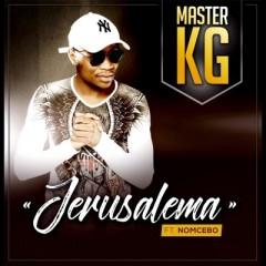 Jerusalema - Master KG feat. Nomcebo Zikode