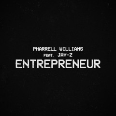 Entrepreneur - Pharrell Williams feat. Jay-Z