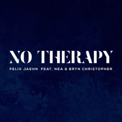 No Therapy - Felix Jaehn feat. Nea & Bryn Christopher