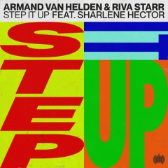 Step It Up - Armand Van Helden & Riva Starr feat. Sharlene Hector