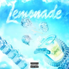Lemonade - Internet Money & Gunna feat. Don Toliver & Nav