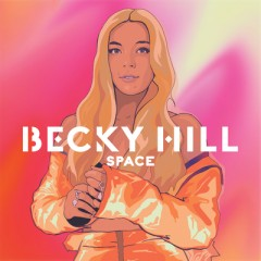Space - Becky Hill