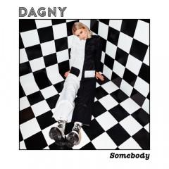 Somebody - Dagny