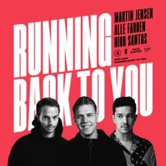 Running Back To You - Martin Jensen & Alle Farben feat. Nico Santos