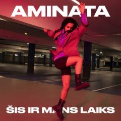 Šis Ir Mans Laiks - Aminata