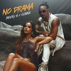 No Drama - Becky G & Ozuna