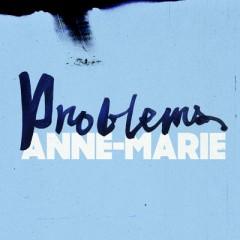 Problems - Anne-Marie