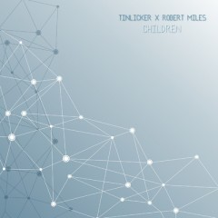 Children - Tinlicker & Robert Miles