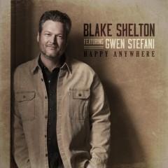 Happy Anywhere - Blake Shelton feat. Gwen Stefani