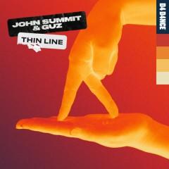 Thin Line - John Summit & Guz