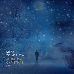 Alone On Christmas Eve - Mans Zelmerlow