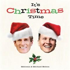 Christmas Time - Matoma & Michael Bolton