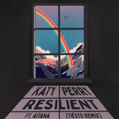 Resilient (Remix) - Katy Perry feat. Aitana