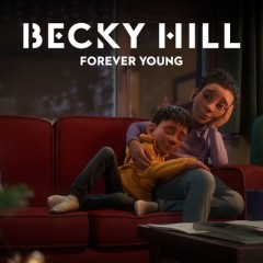 Forever Young - Becky Hill