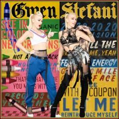 Let Me Reintroduce Myself - Gwen Stefani
