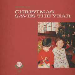 Christmas Saves The Year - Twenty One Pilots