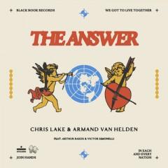 The Answer - Chris Lake, Armand Van Helden feat. Arthur Baker & Victor Simonelli