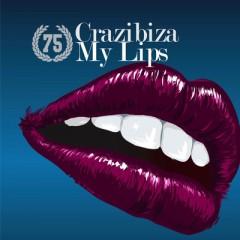 My Lips - Crazibiza