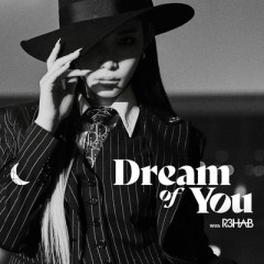 Dream Of You - Chung Ha & R3Hab