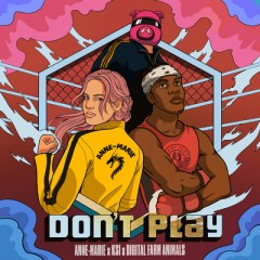 Don't Play - Anne-Marie, KSI & Digital Farm Animals