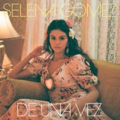 De Una Vez - Selena Gomez