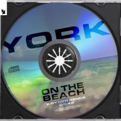 On The Beach (Remix) - York