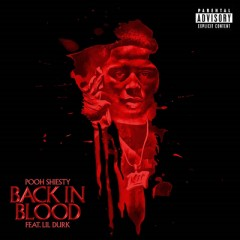 Back In Blood - Pooh Shiesty feat. Lil Durk