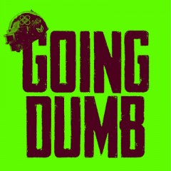 Going Dumb - Alesso & CORSAK
