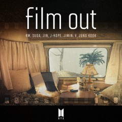 Film Out - BTS