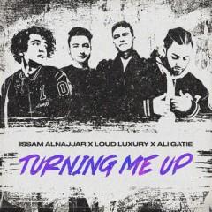 Turning Me Up (Hadal Ahbek) - Issam Alnajjar, Loud Luxury & Ali Gatie