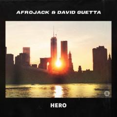 Hero - Afrojack & David Guetta