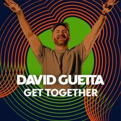 Get Together - David Guetta