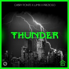 Thunder - Gabry Ponte, LUM!X & Prezioso