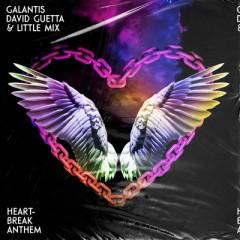 Heartbreak Anthem - Galantis & David Guetta feat. Little Mix