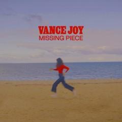 Missing Piece - Vance Joy